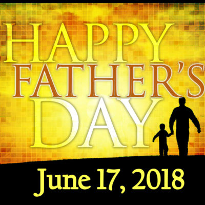 Sunday, June 17th is Father's Day – First Baptist Church ...